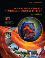 Facilitating New Discoveries in Seismology and Exploring the Earth