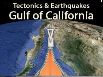 Gulf of California: Earthquakes & Tectonics- Incorporated